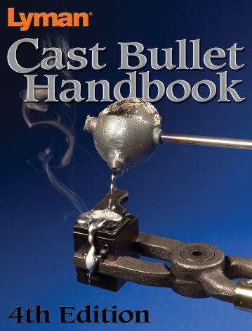 Lyman - Cast Bullet Handbook 4th Edition
